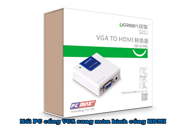 Bộ chuyển VGA sang HDMI Ugreen 40224
